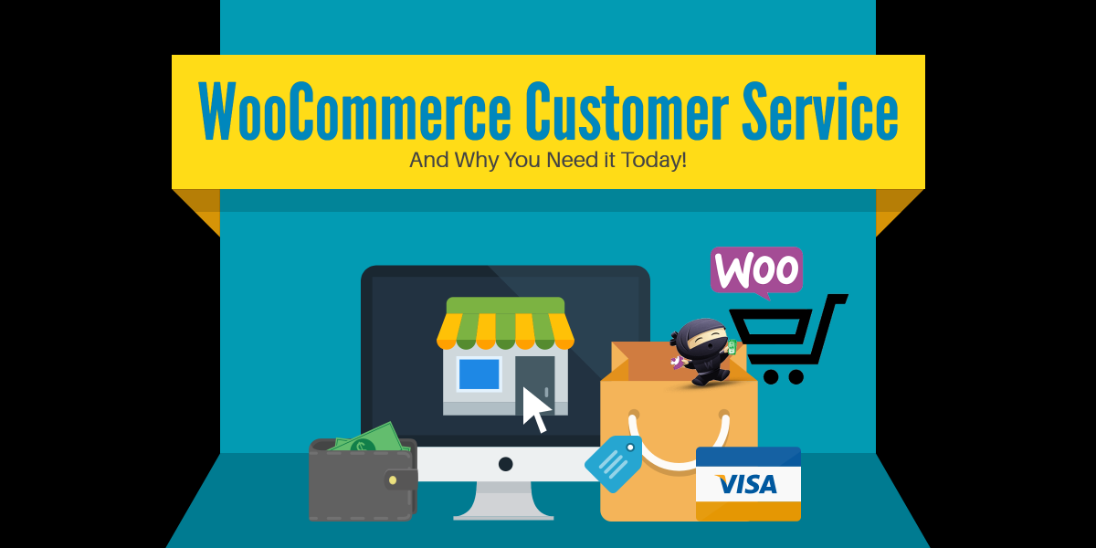 WooCommerce Support Customer Service